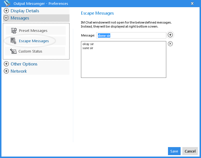 Output Messenger Escape Message